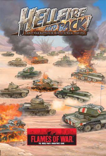 Hellfire and Back: Early War Battles in North Africa, 1940-1941