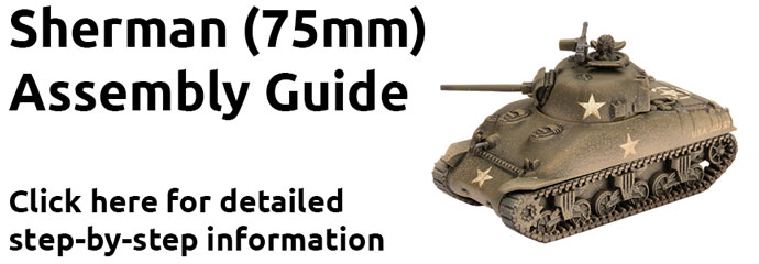 Click here to learn how to assemble the Sherman (75mm)here...