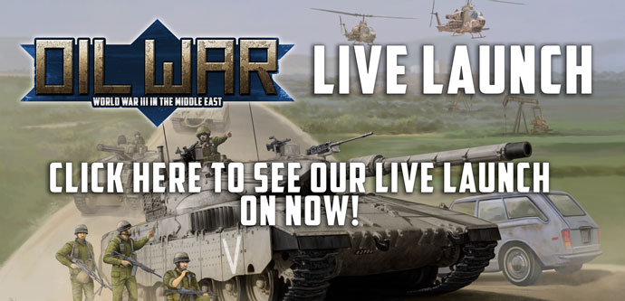 Oil War Live Launch: Click here to see our live launch - On Now!