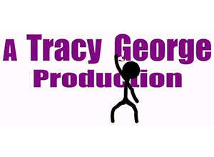 A Tracy George Production