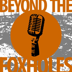 Beyond the Foxholes Episode 39