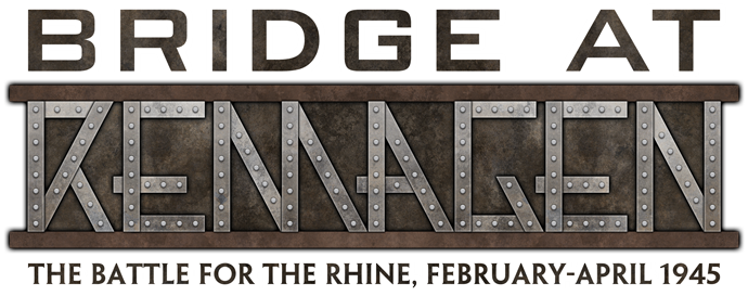 Bridge At Remagen: The Battle For The Rhine, February-April 1945