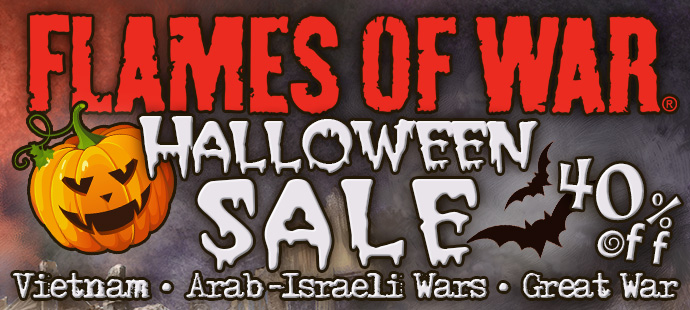 Flames Of War Halloween Sale