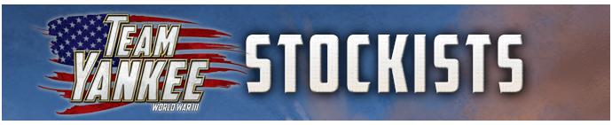 Team Yankee Stockists