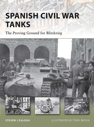Spanish Civil War Tanks - The Proving Ground for Blitzkrieg