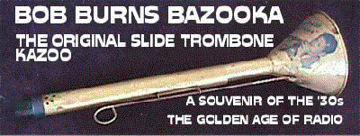 Bob Burns' Bazooka