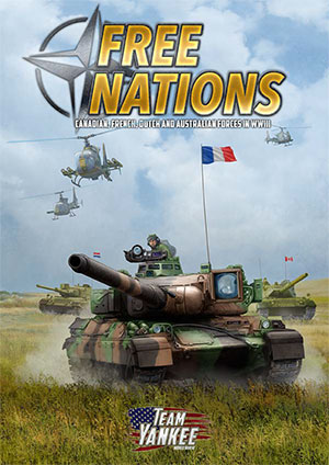 Free Nations: Canadian, French, Dutch and Australian Forces In WWIII