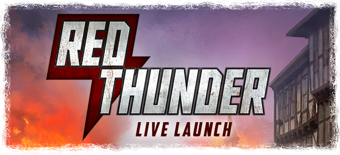 Red Thunder Live Launch